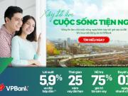 """VPBank triển khai chương trình """"Xây tổ ấm - Cuộc sống tiện nghi"""" với lãi suất từ 5,9%"""