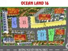 Dự án OCEAN LAND 16,Cam kết sinh lợi 20%/6 tháng,chiết khấu 1tr/năm