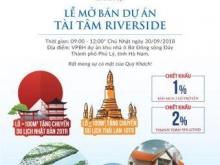 Mở bán chính thức dự án Tài Tâm Riverside - Cập nhật bảng hàng mới.