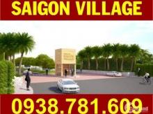 Bán đất Sài Gòn Village, DT: 90m2 (5m x 18m) đường 17m, SHR, ngay cổng chính, giá: 1.180 tỷ, LH: 0938781609