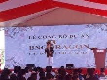 Chính thức mở bán dự án BNC Dragon còn 5 suất nội bộ vị trí đẹp giá gốc chủ đầu tư