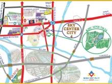 SKY CENTER CITY IV - VÙNG ĐẤT MÀU MỠ - CƠ HỘI ĐẦU TƯ TỐT NHẤT