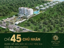 Mở bán đợt đầu tiên căn hộ du lịch Parami Hồ Tràm, cam kết LN 36%/5 năm, giá chỉ từ 2,2tỷ/căn. LH: 0901355884