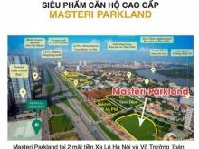 Mở bán đợt 1 căn hộ view trực diện sông Sài Gòn – Masteri Parkland  - 0813633885