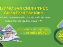 Mở bán chung  cư cao cấp Green Pearl Bắc Ninh