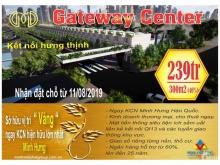 GATEWAY CENTER – CƠ HỘI ĐẦU TƯ VÀNG C