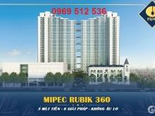 Ra mắt siêu phẩm cao cấp Mipec Rubik 360 - Vị trí vàng trung tâm Cầu Giấy