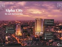 Căn Hộ Siêu Sang Alpha City-Alpha King Cống Quỳnh Q.1-Cam Kết Thuê 1,7tỷ/năm